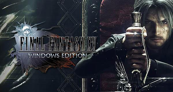Final Fantasy XV: Windows Edition Review – A Whole Lotta
